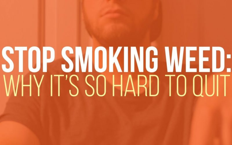 Stop Smoking Weed: Why it's Hard to Quit