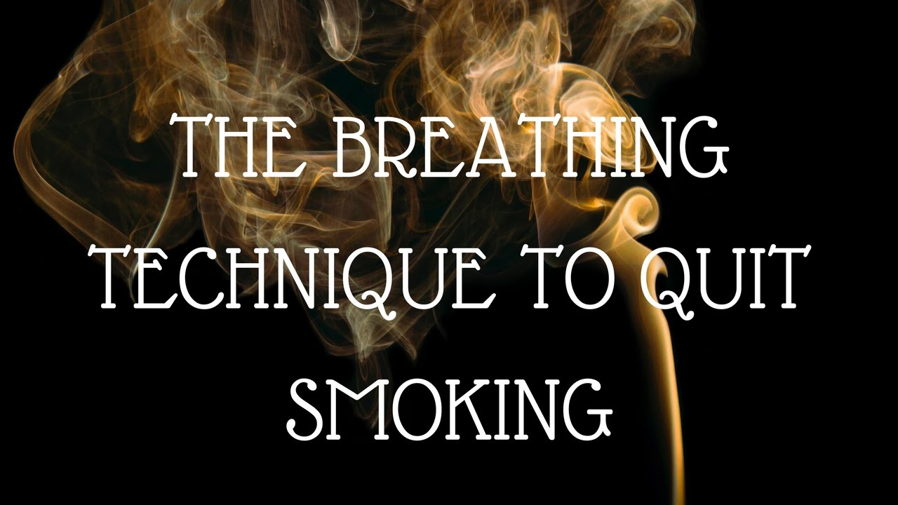 This Breathing Technique Helps You to Quit Smoking!