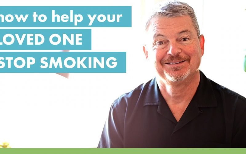 How to Help Your Loved One Stop Smoking